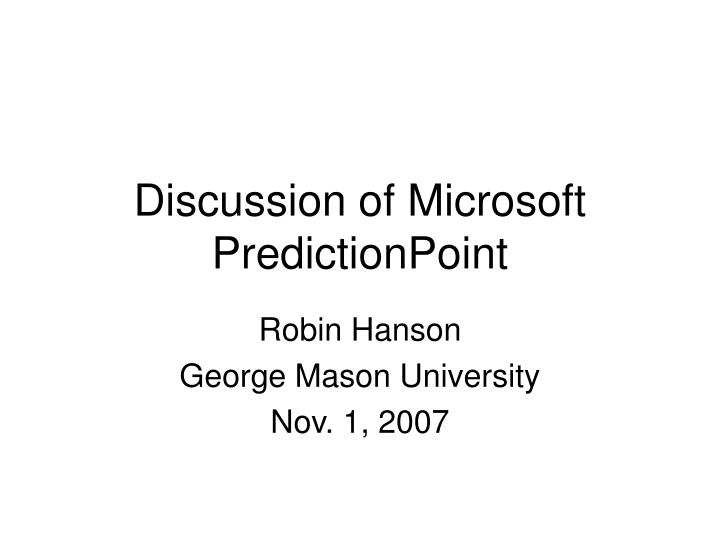 Discussion of microsoft predictionpoint l.jpg