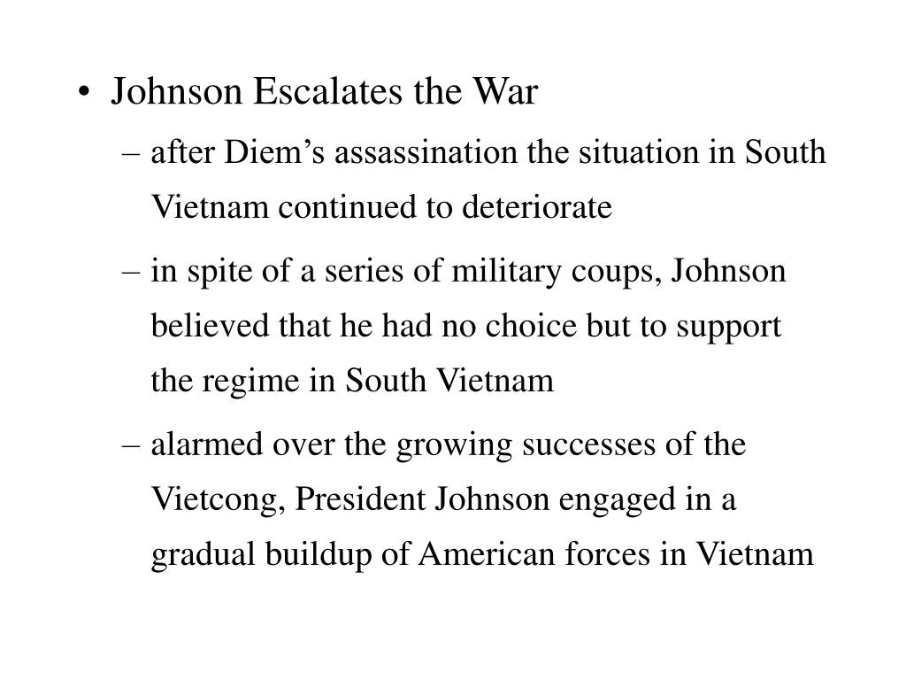 Johnson Escalates the War