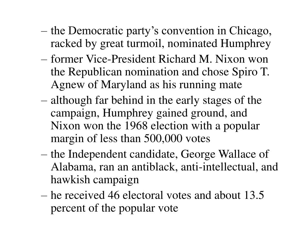 the Democratic party's convention in Chicago, racked by great turmoil, nominated Humphrey