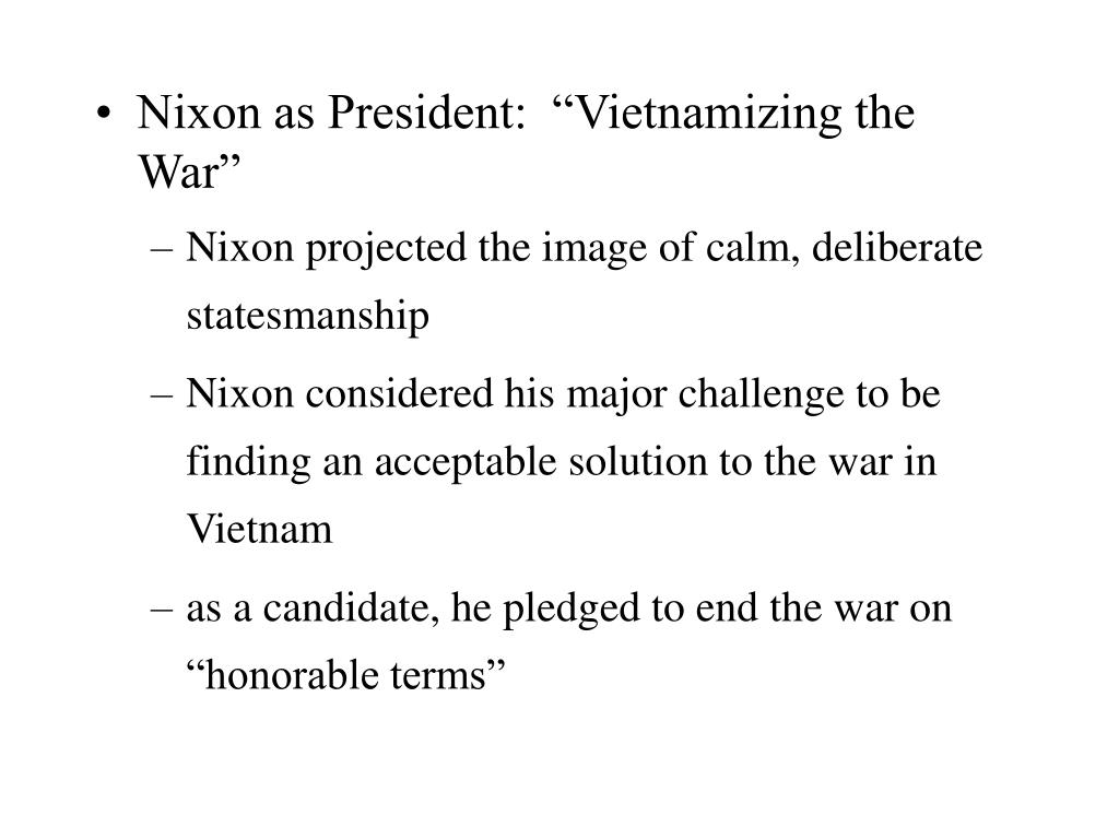 "Nixon as President:  ""Vietnamizing the War"""