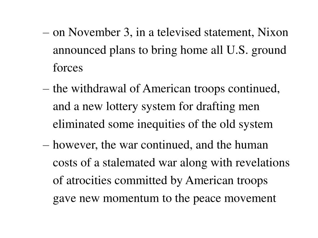 on November 3, in a televised statement, Nixon announced plans to bring home all U.S. ground forces