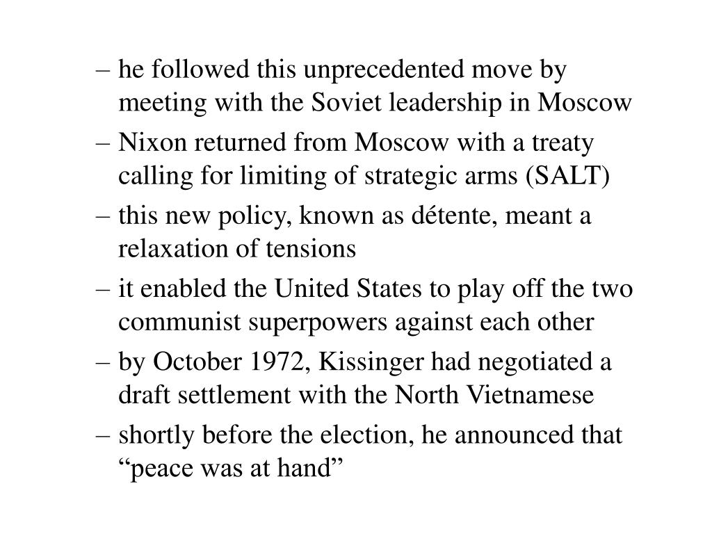 he followed this unprecedented move by meeting with the Soviet leadership in Moscow
