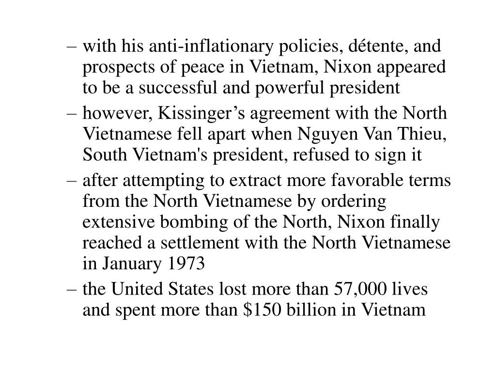 with his anti-inflationary policies, détente, and  prospects of peace in Vietnam, Nixon appeared to be a successful and powerful president