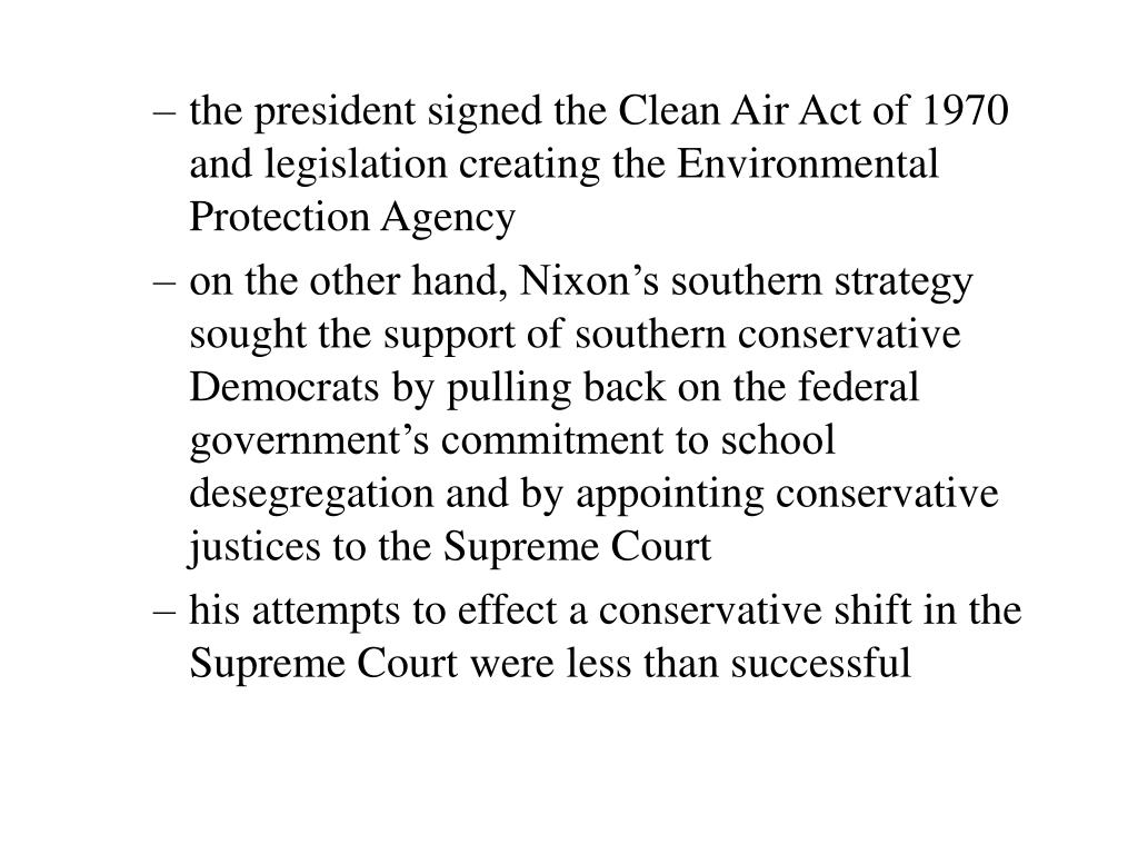 the president signed the Clean Air Act of 1970 and legislation creating the Environmental Protection Agency