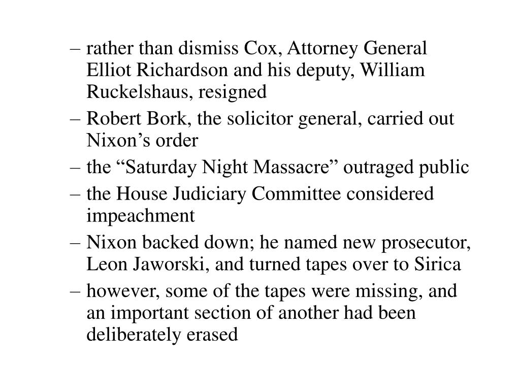rather than dismiss Cox, Attorney General Elliot Richardson and his deputy, William Ruckelshaus, resigned