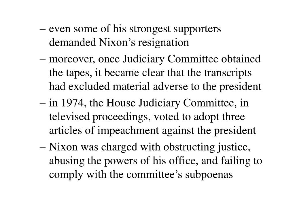 even some of his strongest supporters demanded Nixon's resignation