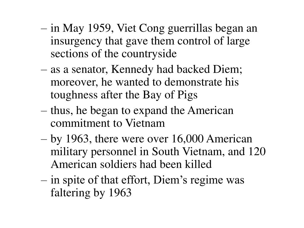 in May 1959, Viet Cong guerrillas began an insurgency that gave them control of large sections of the countryside