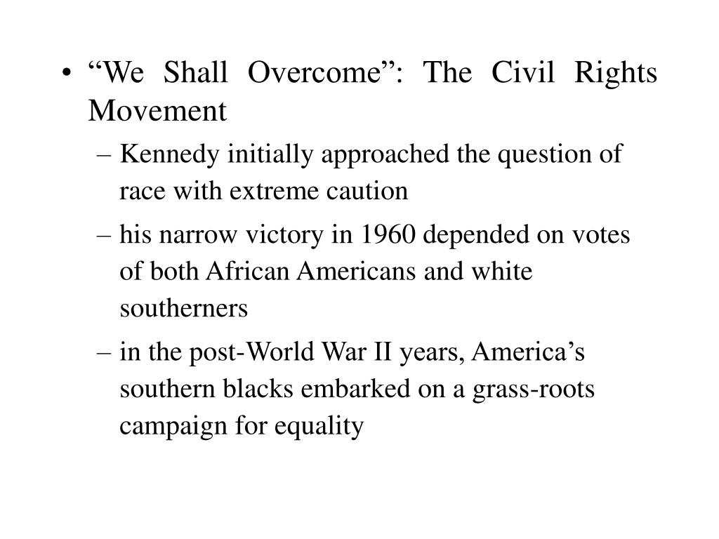 """We Shall Overcome"": The Civil Rights Movement"