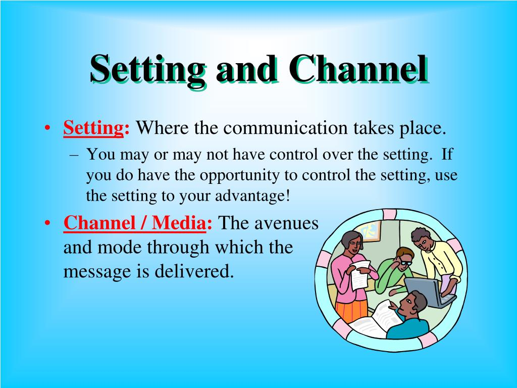 Setting and Channel