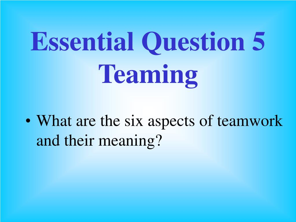 Essential Question 5