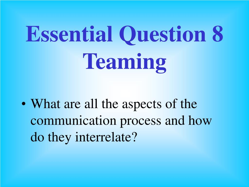 Essential Question 8