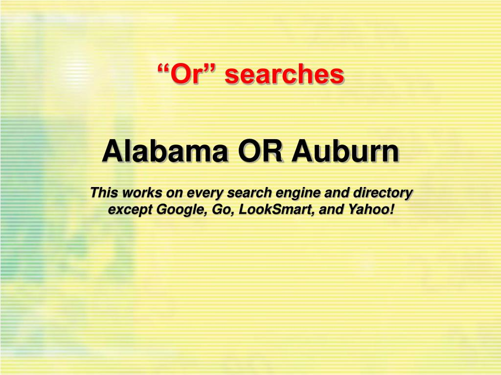 """""""Or"""" searches"""