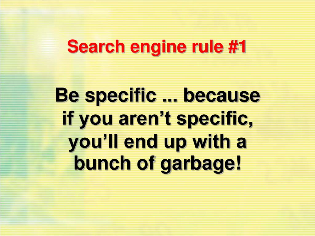 Search engine rule #1