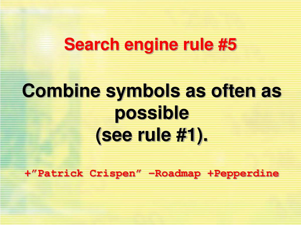 Search engine rule #5