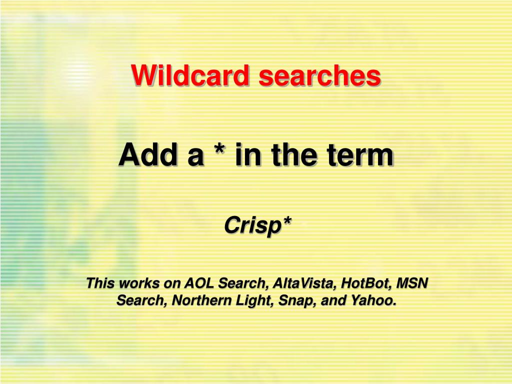 Wildcard searches