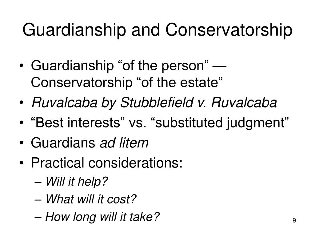 Guardianship and Conservatorship