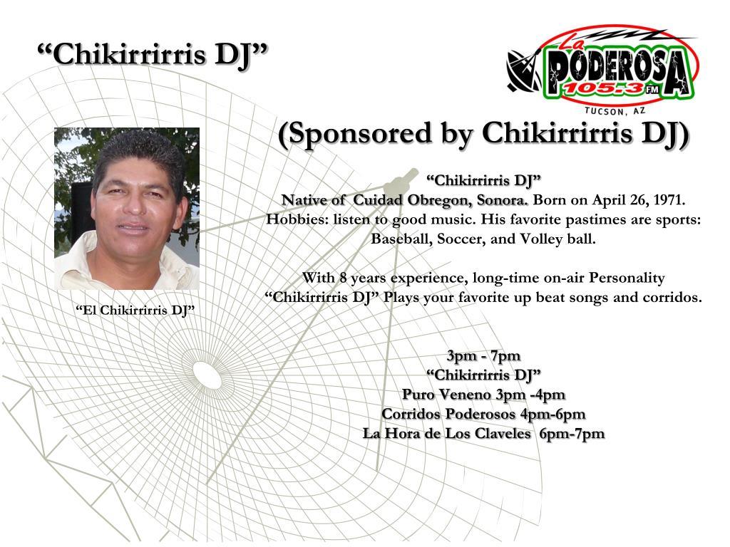 """""""Chikirrirris DJ"""""""