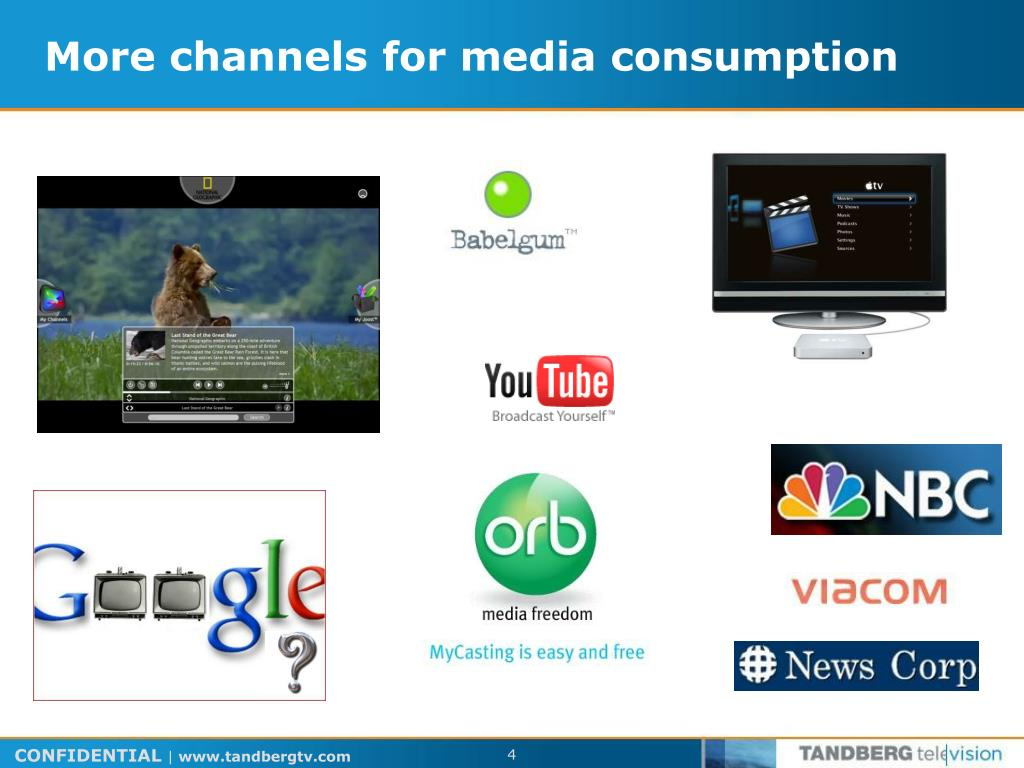 More channels for media consumption