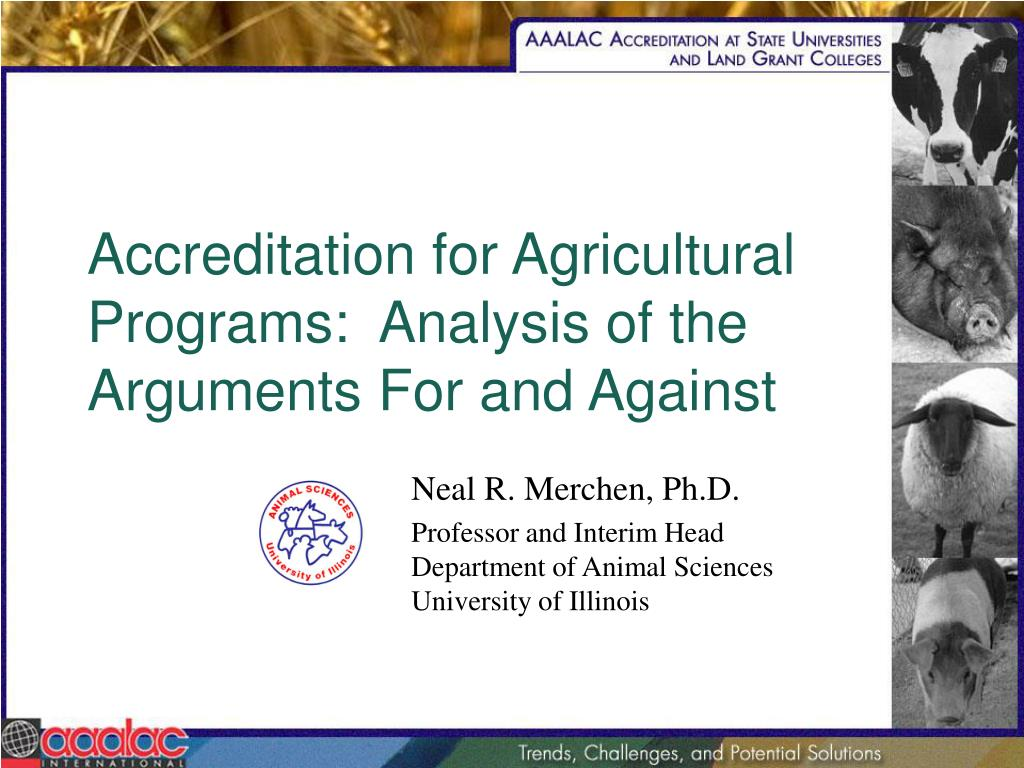 Accreditation for Agricultural Programs:  Analysis of the Arguments For and Against