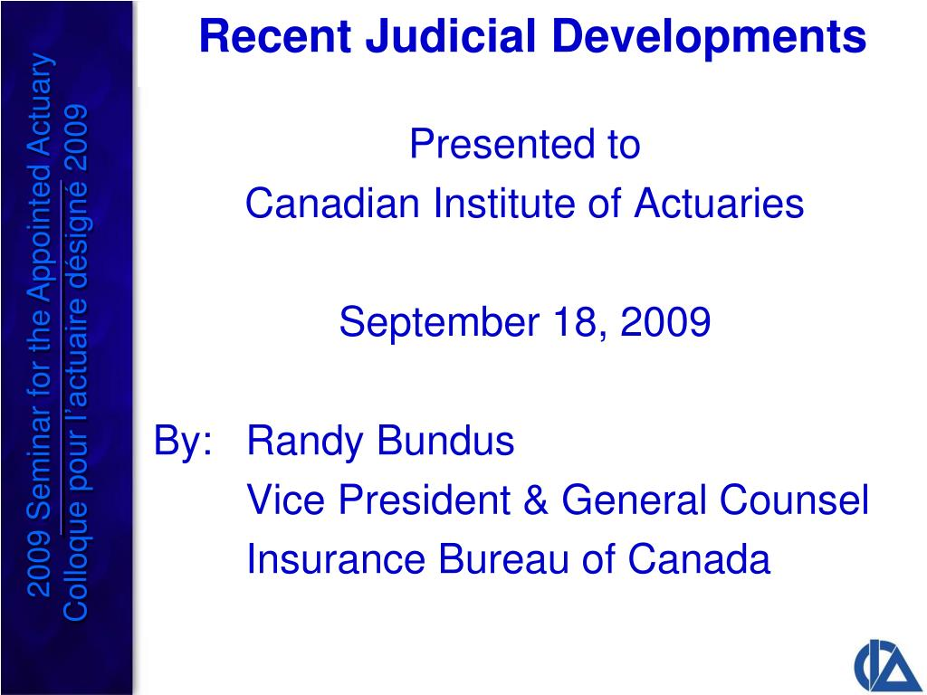 Recent Judicial Developments