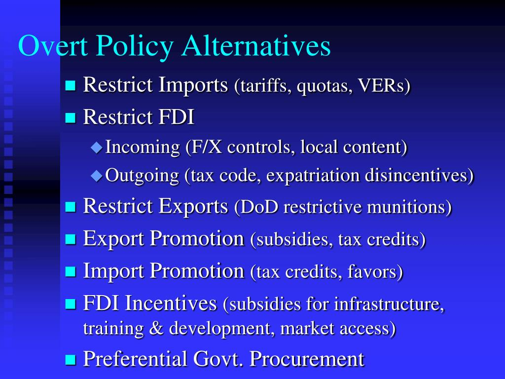 Overt Policy Alternatives