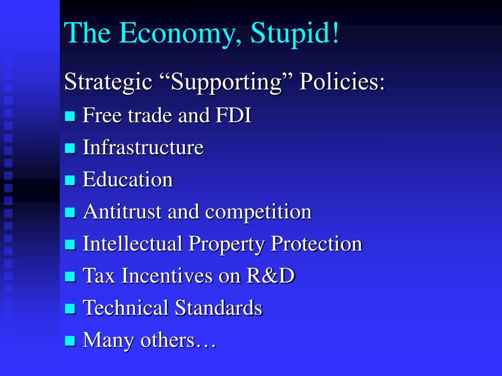 The Economy, Stupid!