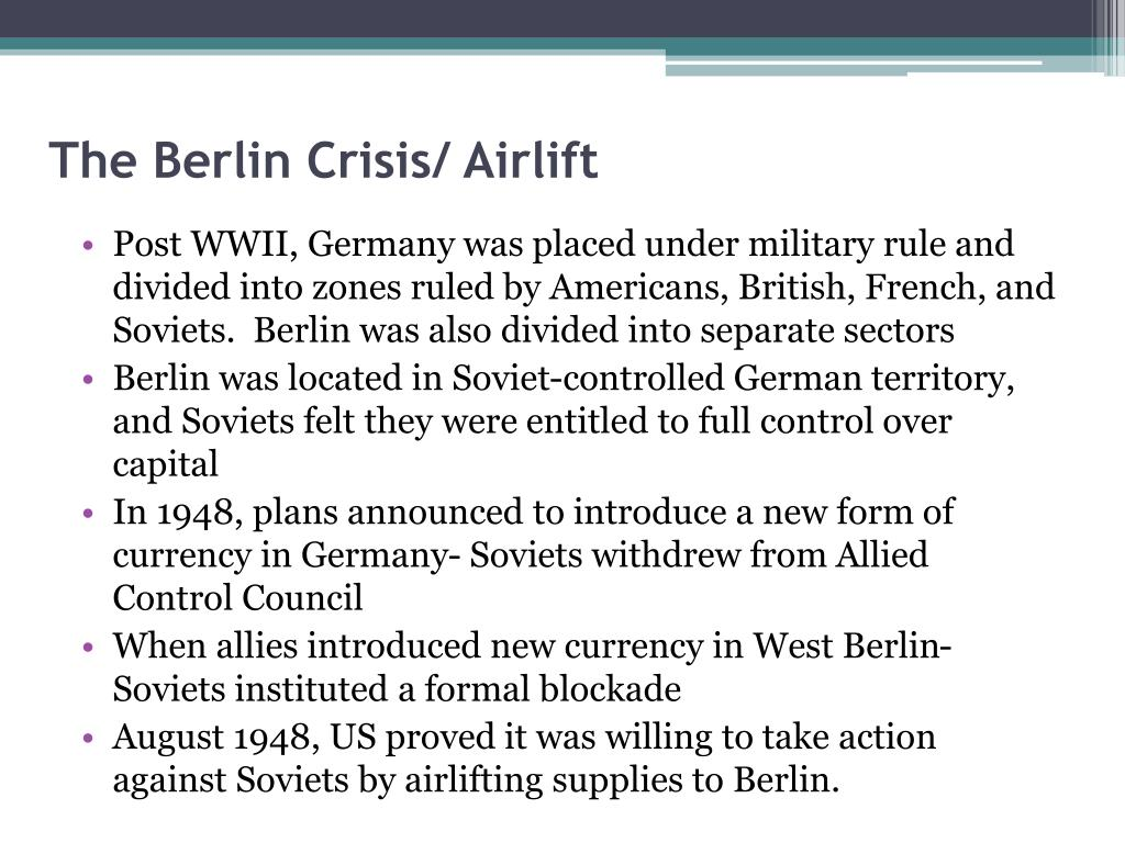 The Berlin Crisis/ Airlift