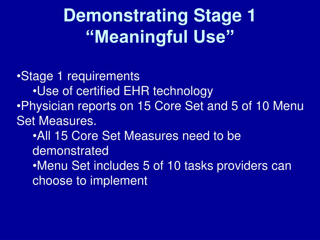 """Demonstrating Stage 1 """"Meaningful Use"""""""