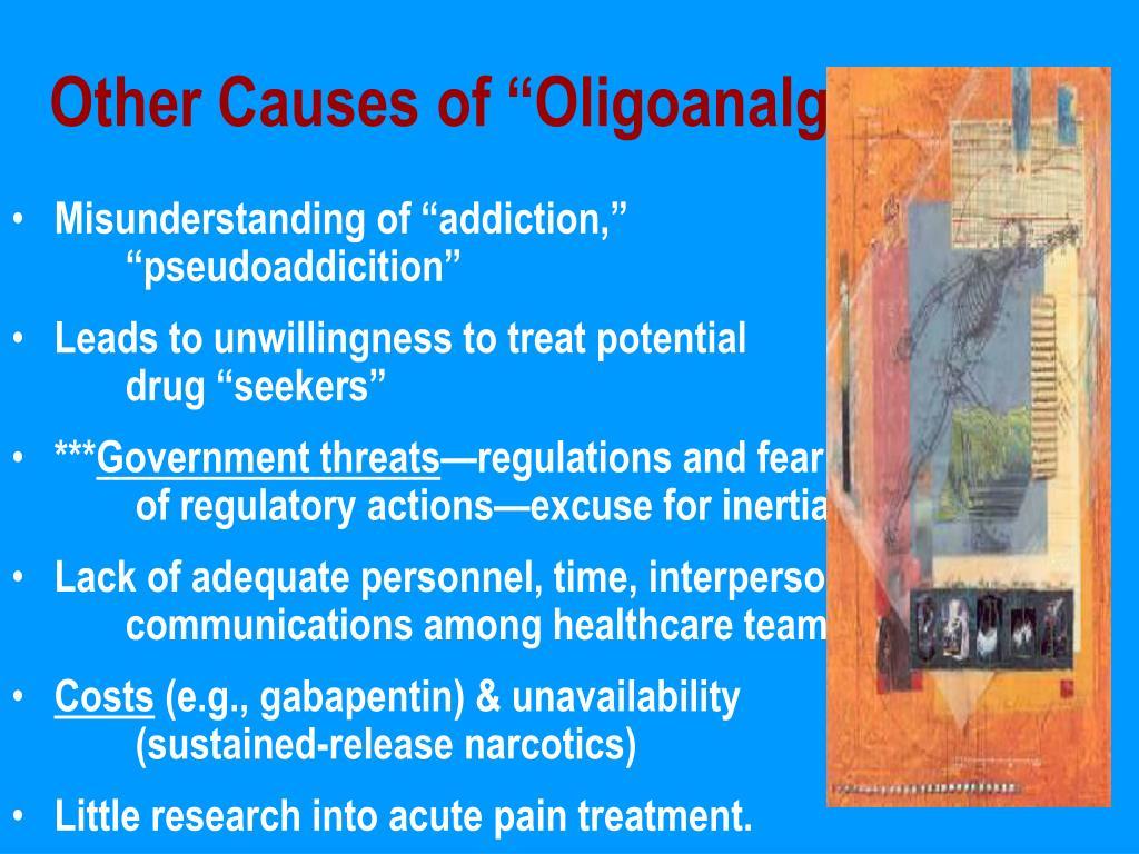 "Other Causes of ""Oligoanalgesia"""