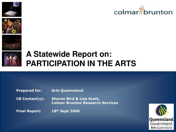 A statewide report on participation in the arts