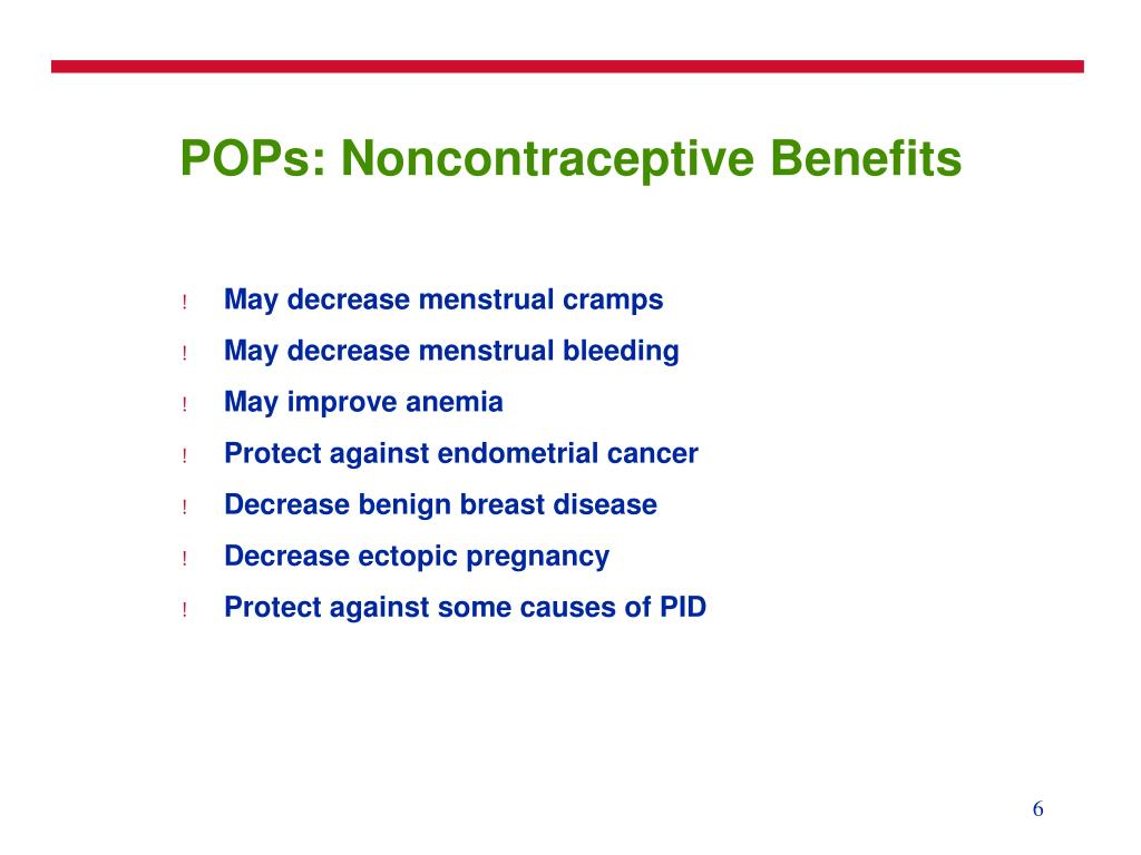 POPs: Noncontraceptive Benefits