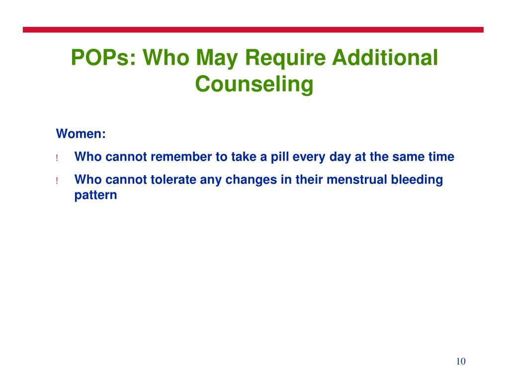 POPs: Who May Require Additional Counseling