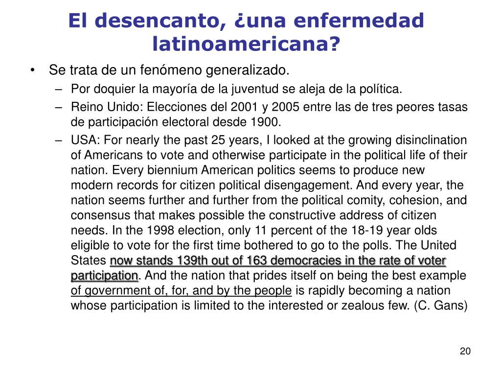 El desencanto, ¿una enfermedad latinoamericana?