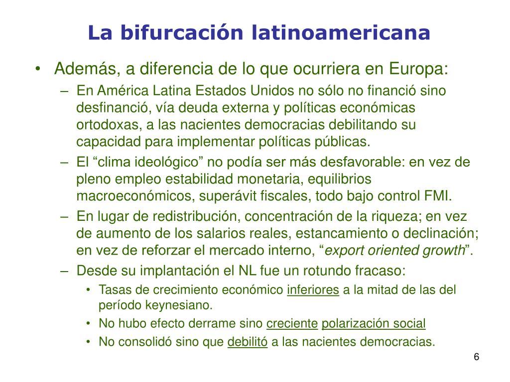La bifurcación latinoamericana