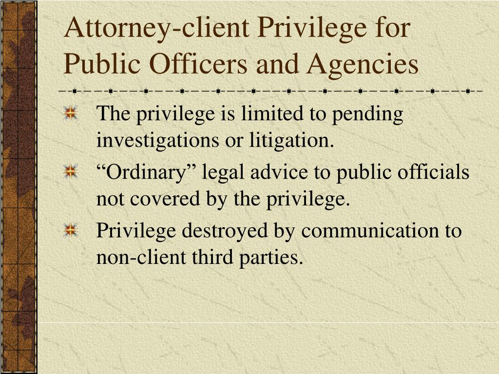 Attorney-client Privilege for Public Officers and Agencies