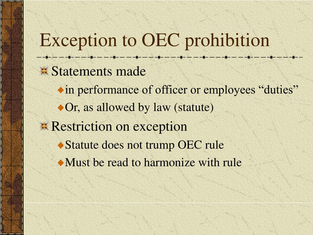 Exception to OEC prohibition