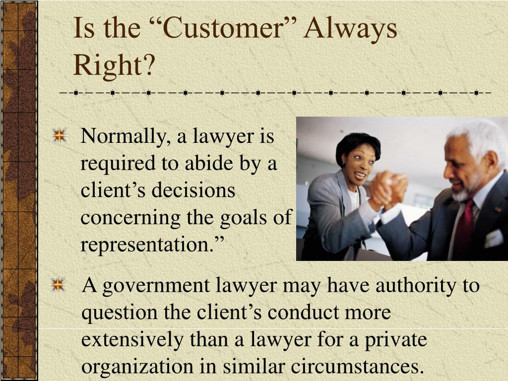 "Is the ""Customer"" Always Right?"