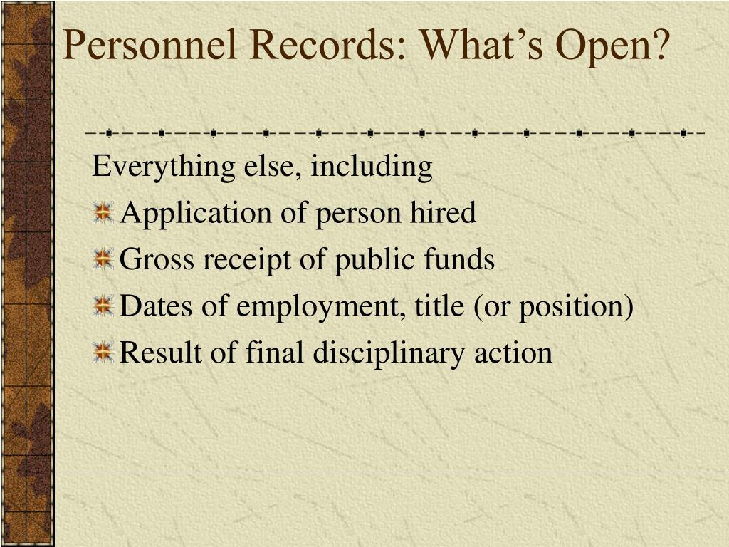 Personnel Records: What's Open?