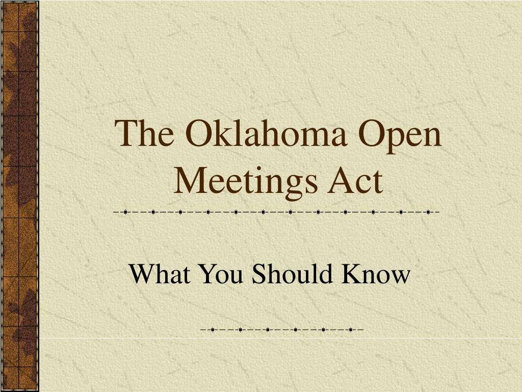 The Oklahoma Open Meetings Act