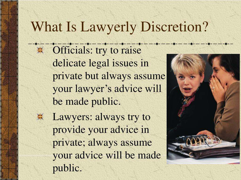 What Is Lawyerly Discretion?