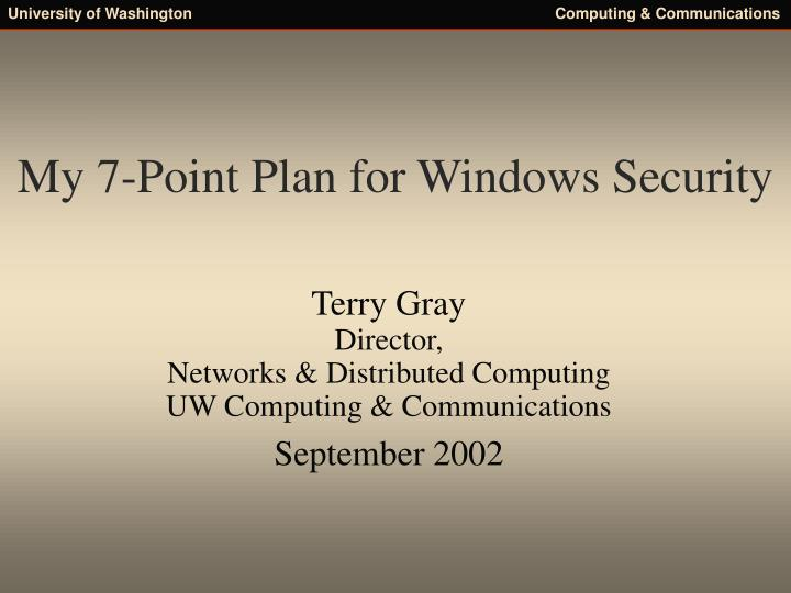 My 7 point plan for windows security
