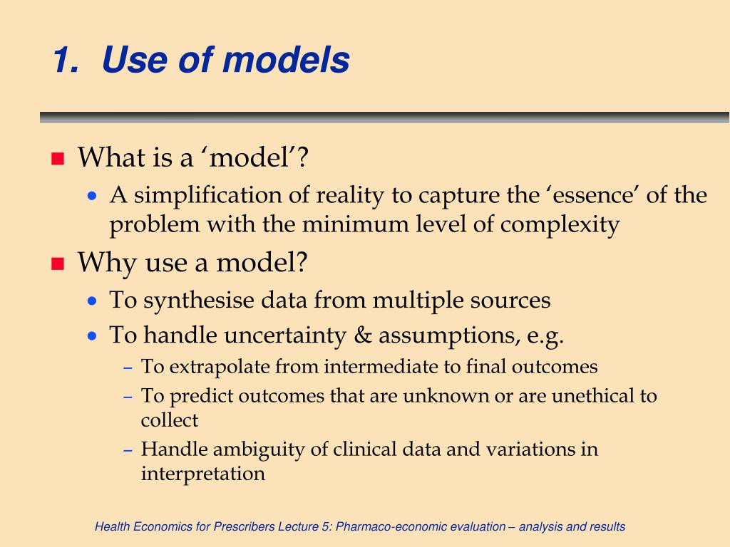 1.  Use of models