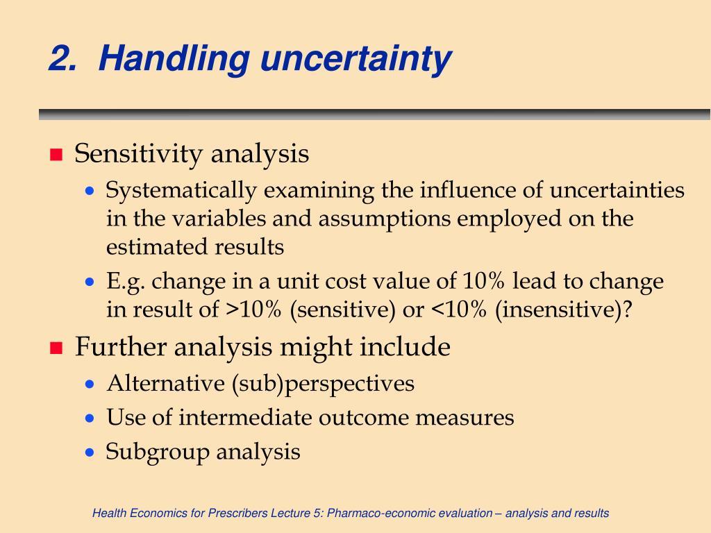 2.  Handling uncertainty