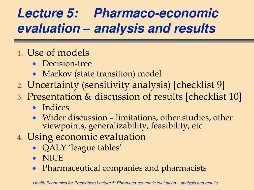 Lecture 5:Pharmaco-economic evaluation – analysis and results