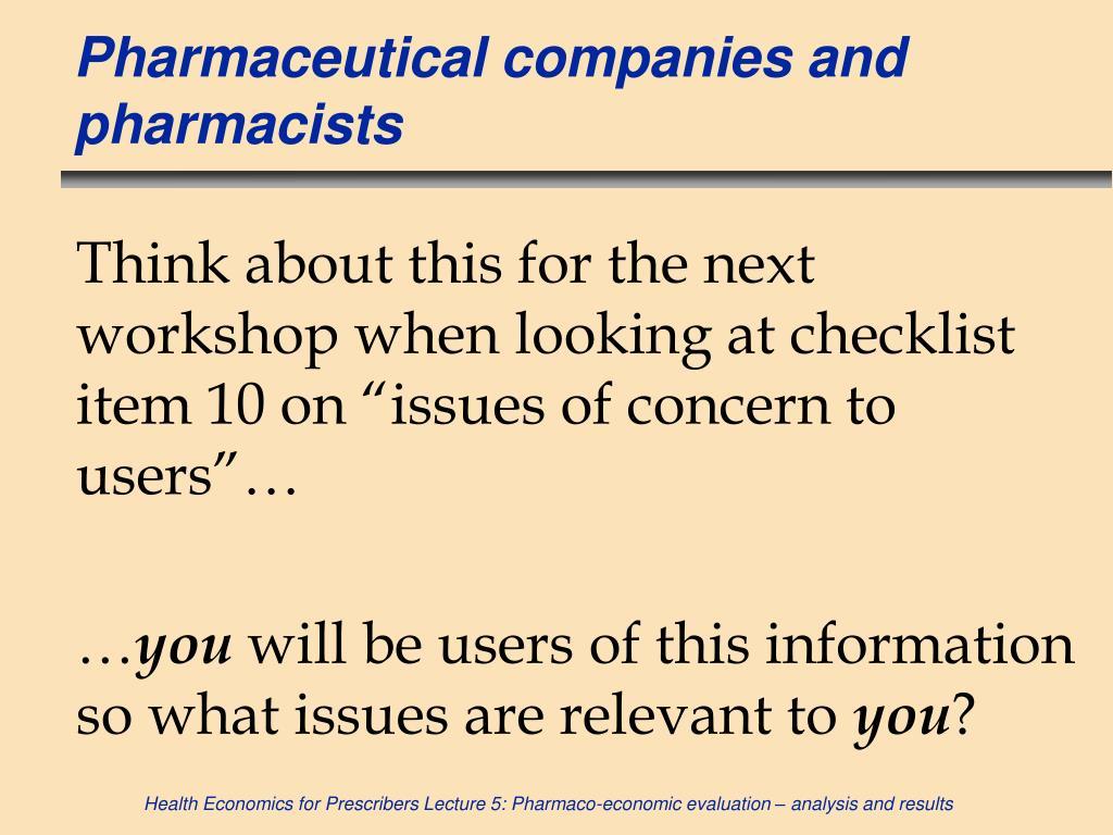 Pharmaceutical companies and pharmacists