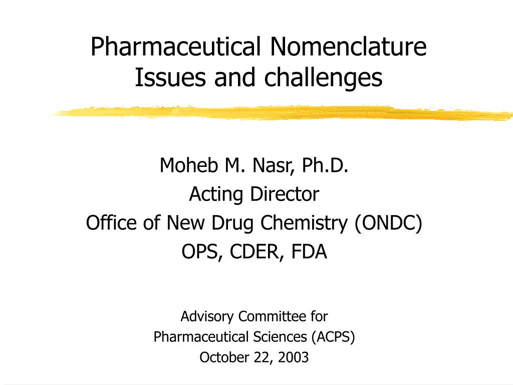Pharmaceutical Nomenclature