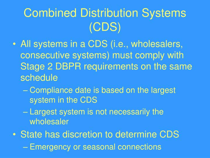 Combined Distribution Systems (CDS)