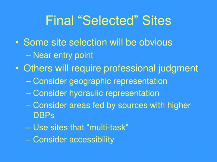 """Final """"Selected"""" Sites"""