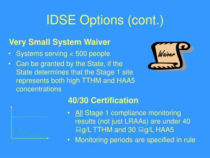 IDSE Options (cont.)