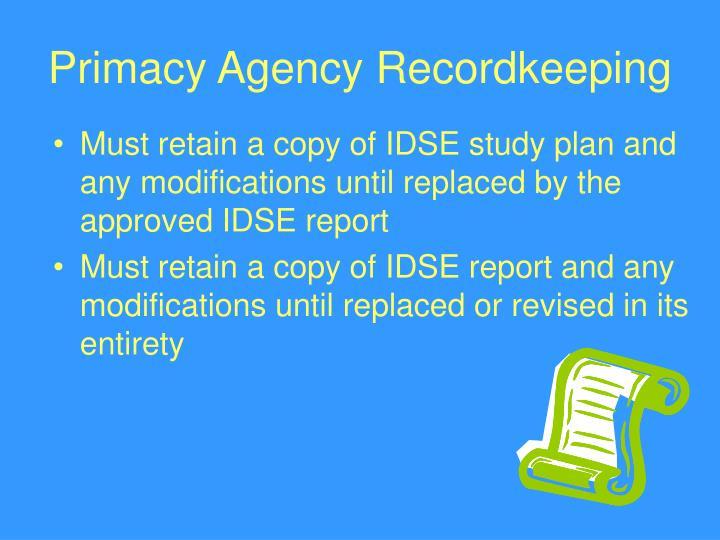 Primacy Agency Recordkeeping